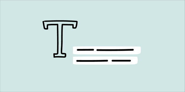 Illustration of the letter T and two lines of text